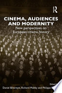 Cinema  Audiences and Modernity