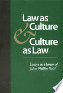 Law As Culture And Culture As Law