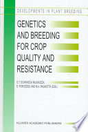 Genetics And Breeding For Crop Quality And Resistance Book PDF