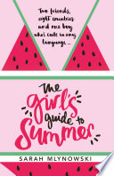 The Girl s Guide to Summer Book