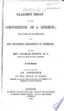 "Traité de la composition d'un sermon. An Essay on the Composition of a Sermon. Tanslated sic from the original French ... With notes. By Robert Robinson. A translation of ""Traité de la composition d'un sermon,"" first published in Claude's ""Œuvres posthumes."""
