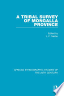 A Tribal Survey of Mongalla Province