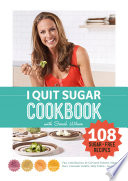 """I Quit Sugar Cookbook"" by Sarah Wilson"