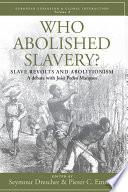 Who Abolished Slavery  Book PDF