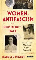 Women  Antifascism and Mussolini   s Italy