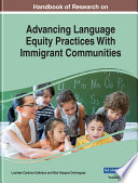 Handbook Of Research On Advancing Language Equity Practices With Immigrant Communities