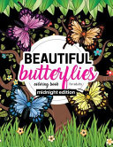 Beautiful Butterflies Coloring Book for Adults Midnight Edition