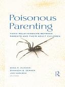 Poisonous Parenting