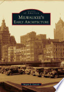 Milwaukee's Early Architecture