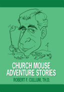 CHURCH MOUSE ADVENTURE STORIES