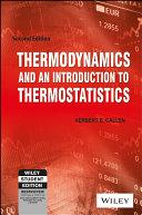 THERMODYNAMICS & AN INTRO. TO THERMOSTATISTICS