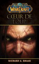 Pdf World of Warcraft - Coeur de loup Telecharger