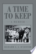 A Time to Keep: a Memoir