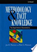 Methodology & tacit knowledge