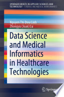 Data Science and Medical Informatics in Healthcare Technologies