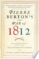 Pierre Berton S War Of 1812