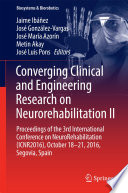 Converging Clinical and Engineering Research on Neurorehabilitation II Book