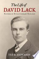 The Life of David Lack Book