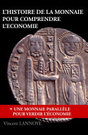Pdf L'Histoire de la Monnaie pour Comprendre l'Economie Telecharger