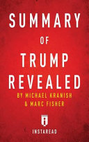 Summary of Trump Revealed Book PDF