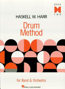 Haskell W. Harr Drum Method (Music Instruction)