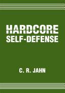 Hardcore Self Defense