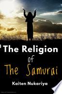 The Religion of the Samurai Book