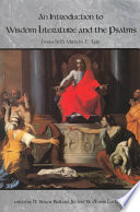 An Introduction to Wisdom Literature and the Psalms  : Festschrift Marvin E. Tate
