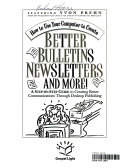 How to Use Your Computer to Create Better Bulletins, Newsletters & More!