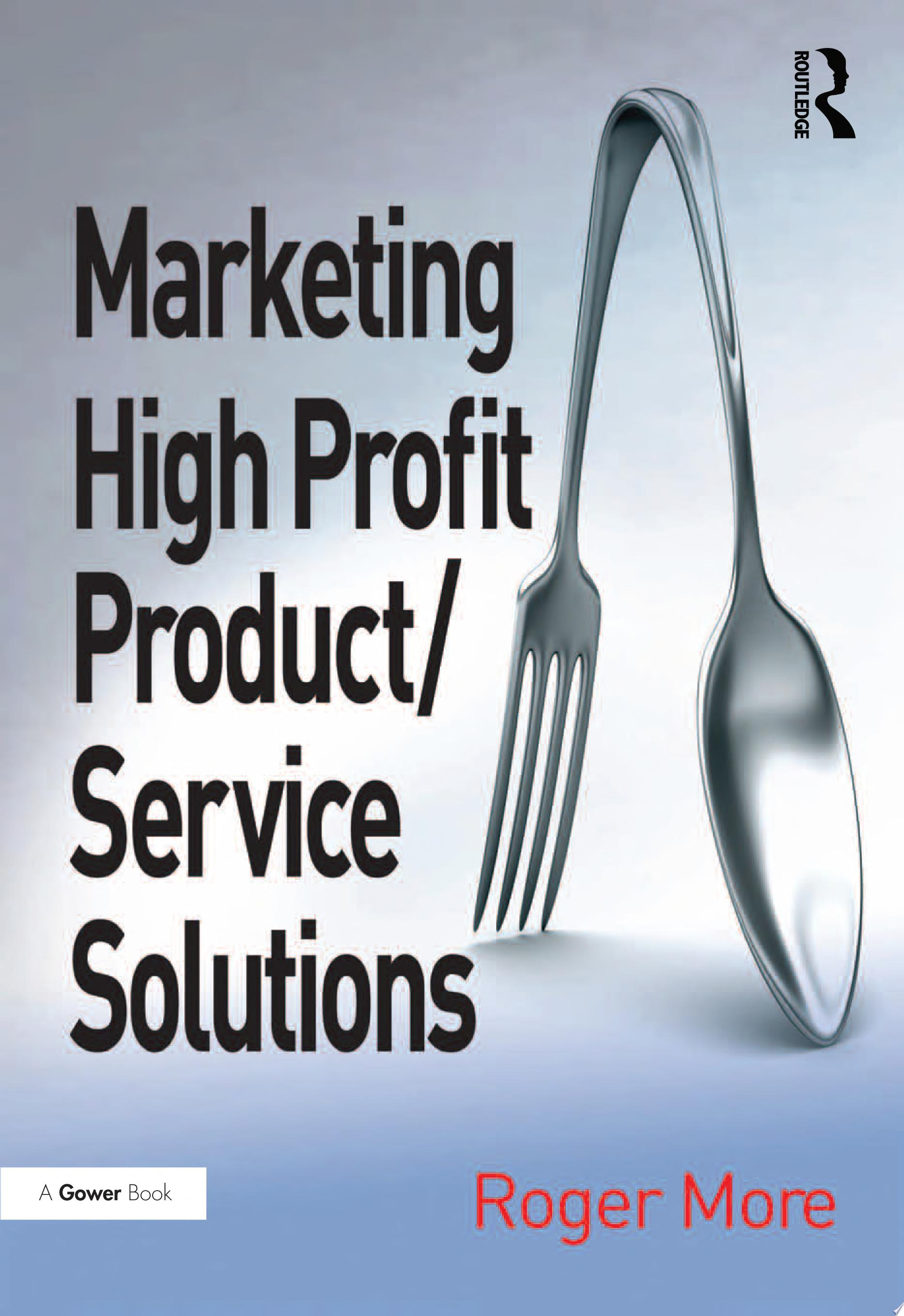 Marketing High Profit Product Service Solutions