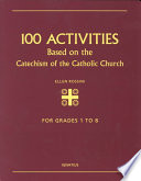 100 Activities Based on the Catechism of the Catholic Church