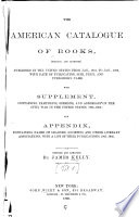 The American catalogue of books (original and reprints), published in the United States