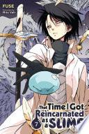 That Time I Got Reincarnated as a Slime, Vol. 7 (light novel)