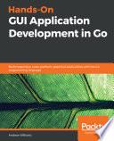 Hands On Gui Application Development In Go