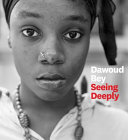 link to Dawoud Bey : seeing deeply. in the TCC library catalog