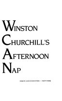 Winston Churchill s Afternoon Nap