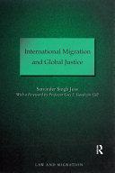 International Migration and Global Justice Pdf/ePub eBook
