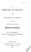 The Principia of Newton; with Notes ... Containing [Book I., Sect. 1-3] All that is Read at the University of Cambridge. By J. M. F. Wright, Etc Pdf/ePub eBook