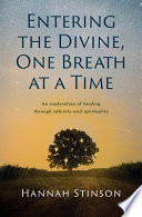 Entering the Divine, One Breath at a Time