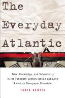 The Everyday Atlantic