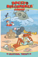 Rocky   Bullwinkle Classics  Vol  2  Vacational Therapy