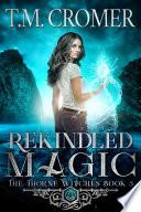 Rekindled Magic