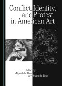 Conflict, Identity, and Protest in American Art