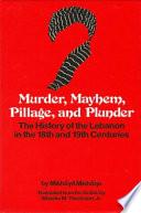 Murder  Mayhem  Pillage  and Plunder