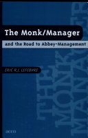 The Monk/manager and the Road to Abbey-management