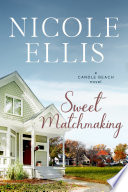 Sweet Matchmaking: A Candle Beach novel #6
