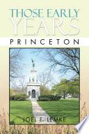 Those Early Years - Princeton