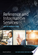 """Reference and Information Services: An Introduction, Fourth Edition"" by Kay Ann Cassell, Uma Hiremath"