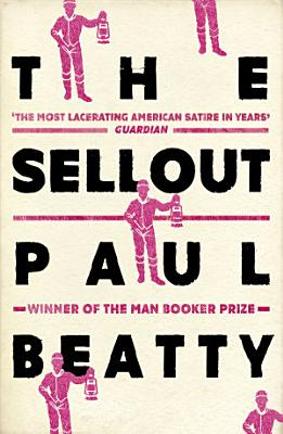 Book cover of 'The Sellout' by Paul Beatty