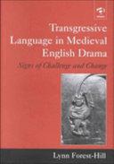 Transgressive Language in Medieval English Drama
